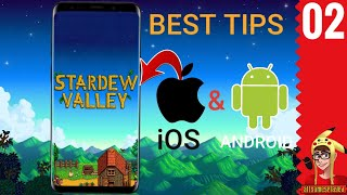 BEST TIPS FOR STARTING STARDEW VALLEY ON ANDROID/iOS P.2