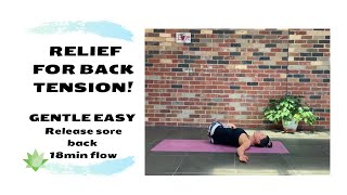 GENTLE YOGA for SORE BACK - LEARN HOW TO stretch safely to release tension, relax body & mind