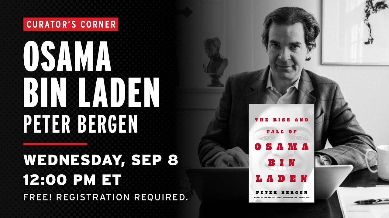 Download Curator's Corner: Osama bin Laden with Peter Bergen
