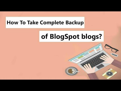 Blogspot Blog Ka Backup Data Download Kaise Kare – Export Blog