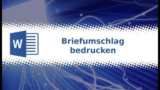 Word 2019: Briefumschlag bedrucken Tutorial deutsch