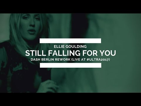 Ellie Goulding - Still Falling For You (Dash Berlin Rework) [Live @ #Ultra2017]