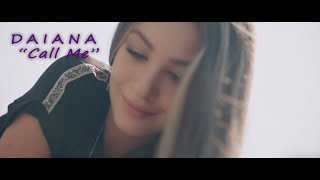 Daiana - Call Me ( Official Video )