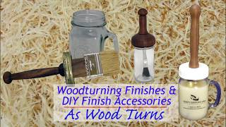 Woodturning Finishes & DIY Finish Accessories