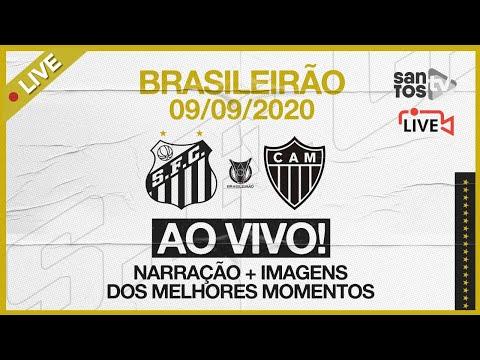 🔴 AO VIVO: SANTOS 3 x 1 ATLÉTICO-MG | BRASILEIRÃO (09/09/20)