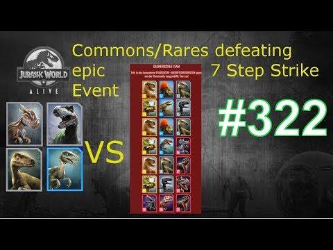 COMMONS/RARES defeating epic 7 Step Valentines Strike Event| Jurassic World Alive Deutsch #322