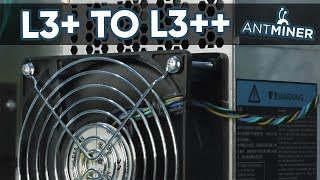 Antminer L3+ to L3++ how to upgrade firmware & mixed results (overclocked)