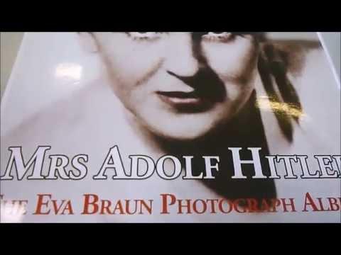 MRS ADOLF HITLER: The Eva Braun Photograph Albums 1912-1945