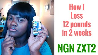 How I lose 12 pounds in 2 weeks or less| NGN ZXT2