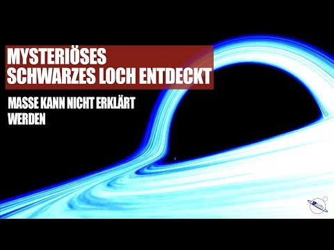 Mysteriöses Schwarzes Loch entdeckt - Masse kann nicht erklärt werden