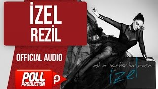 İzel - Rezil - ( Official Audio )