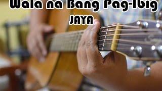 Jaya Wala na Bang Pag-Ibig bulasking fingerstyle cover.mp3