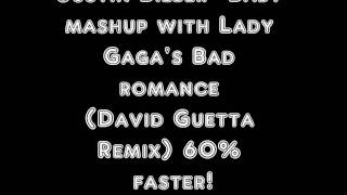 Justin Bieber- Baby Mashup with Lady gaga- Bad Romance (David Guetta remix)