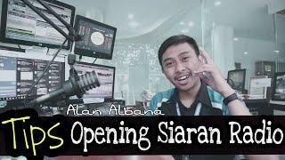 Cara Opening Siaran Radio - Alan Albana