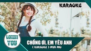 Chồng Ơi, Em Yêu Anh ( Karaoke / Beat ) | Myn Miu | Official Audio
