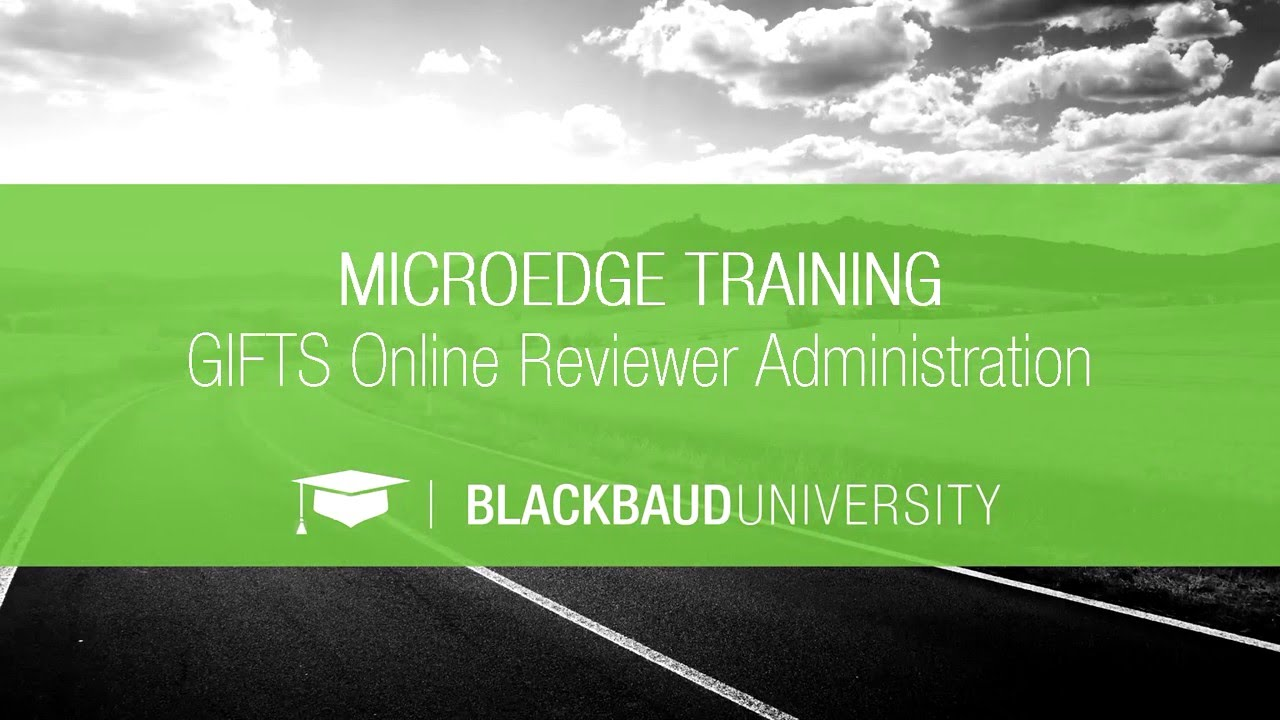 GIFTS Online Reviewer Portal Administration Training. MicroEdge Training