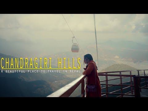 Chandragiri Hills (Cable Car Riding) | Beautiful place to travel in Nepal | #Vlog | Sony a6300