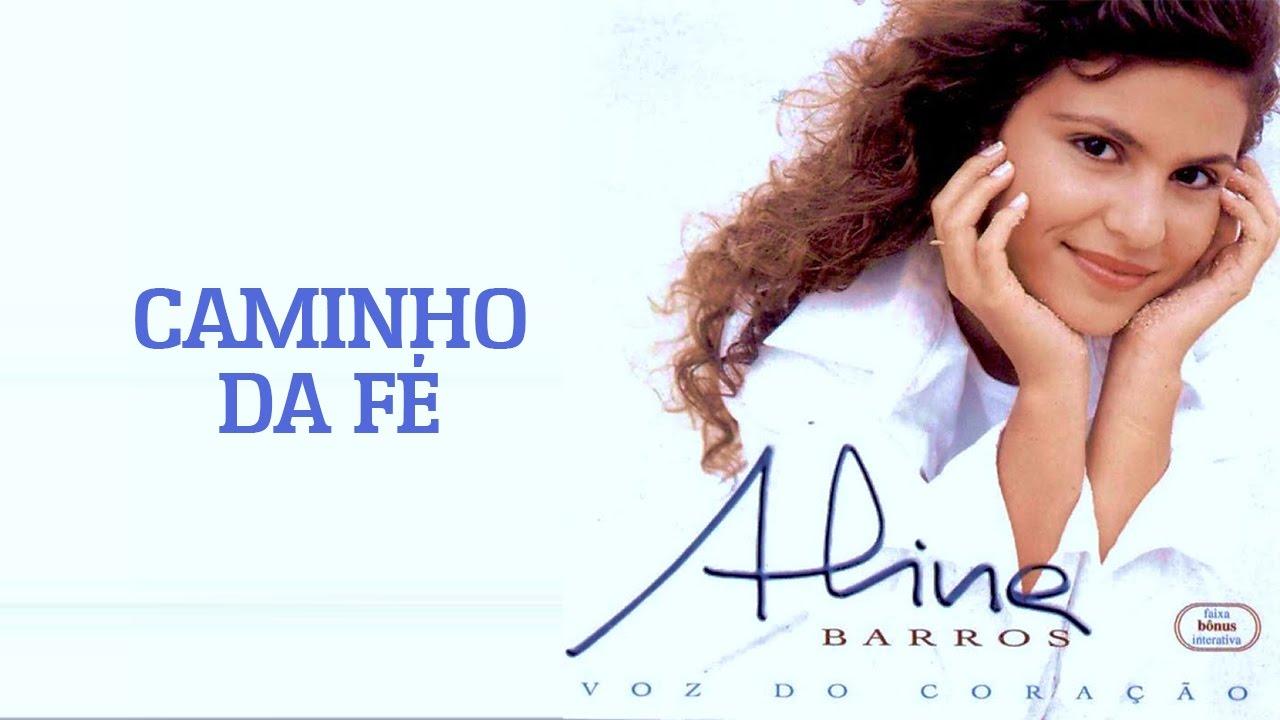 MILAGRES BARROS CD GRATIS BAIXAR DA CAMINHO ALINE DE