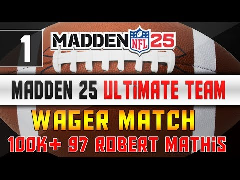 Madden NFL 25 Ultimate Team - Wager Match - 100k 97 Robert Mathis - Madden 25 MUT Next Gen