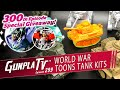 World War Toons Tank Kits & A Big Giveaway! | Gunpla TV 299