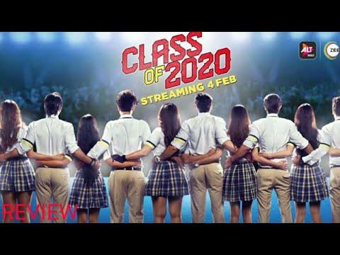 Download Class Of 2020 (ALT Balaji, ZEE 5 ) Web Series All Episode Review