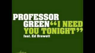 Professor Green - I Need You Tonight (Gramophonedzie Remix) (Download Link)