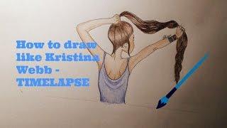 How to draw like Kristina Webb - TIMELAPSE