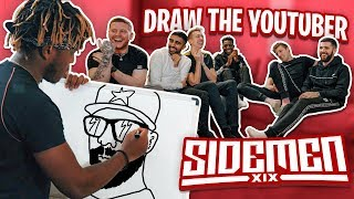 SIDEMEN DRAW THE YOUTUBER