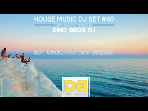 House Music mix #43 - Hot music for hot summer