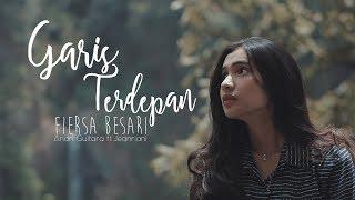 Download lagu Fiersa Besari - Garis Terdepan (Andri Guitara ft Jeanriani) cover
