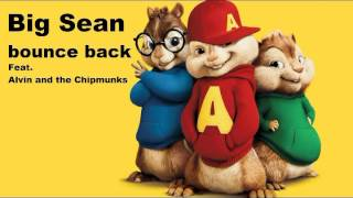 Video big sean - bounce back Feat Alvin and the Chipmunks download MP3, 3GP, MP4, WEBM, AVI, FLV Agustus 2018