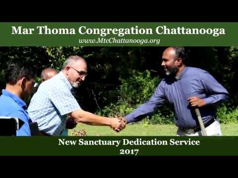 Mar Thoma Congregation Chattanooga - New Sanctuary Dedication 2017_FULL_HD