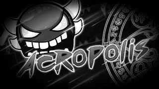 Acropolis (Insane Demon) by Zobros - Geometry Dash 2.1 (PC)