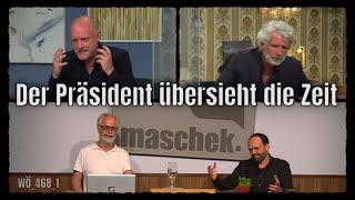 Maschek – Der Präsident übersieht die Zeit