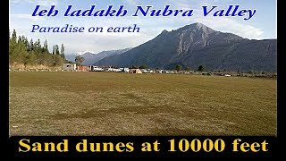LADAKH NUBRA VALLEY simply magical place