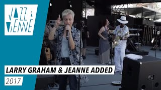Larry Graham & Jeanne Added en balances - Jazz à Vienne 2017