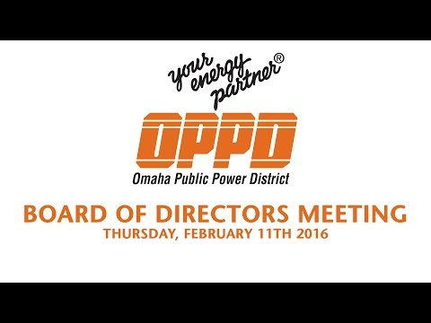 OPPD Board of Directors Meeting - February 11th, 2016