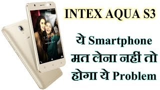 Intex Aqua S3 Android Smartphone Price, Specification, Features And My Opinion || By TIIH