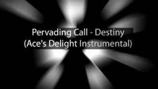 Pervading Call - Destiny (Ace