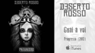 Deserto Rosso - Guai a voi - #6 Progresso (2013)