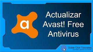 Cómo Actualizar Avast! Free Antivirus | Tutorial