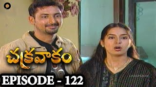 Episode 122 | Chakravakam Telugu Daily Serial