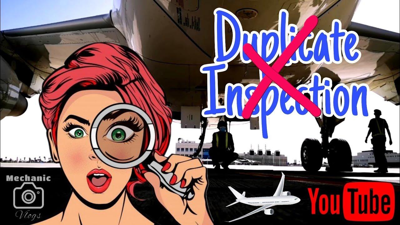 Duplicate Inspection?   Aircraft Maintenance