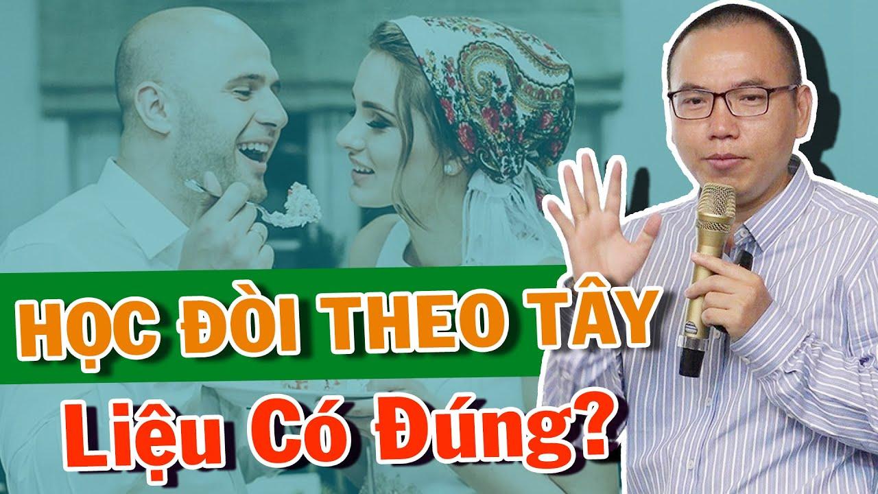 Liệu Có KHÔN NGOAN Khi Đem Văn Hóa PHƯƠNG TÂY Về Việt Nam Áp Dụng? | Trần Việt Quân