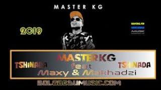 Master KG   Tshinada Ft  Maxy   Makhadzi  music video.mp3