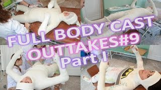 Repeat youtube video Outtakes#9 - Full Body Cast - Part 1