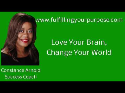 Love Your Brain Change Your World