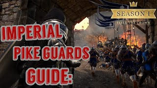 Conqueror's Blade: Imperial Pike Guards Guide (Season 1)