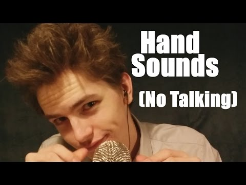 (ASMR) Hand Sounds (No Talking) Obviously