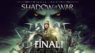 Middle-Earth: Shadow of War: Blade of Galadriel Türkçe: FİNAL! Nazgûl Avcısı!